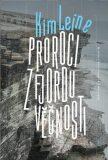 Proroci z fjordu věčnosti - Kim Leine