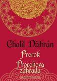 Prorok Prorokova záhrada - Chalíl Džibrán