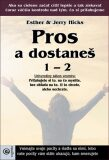 Pros a dostaneš 1 – 2 - Jerry Hicks, Esther Hicks