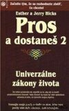 Pros a dostaneš 2 - Jerry Hicks,  Esther Hicks