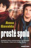Prostě spolu - Anna Gavalda