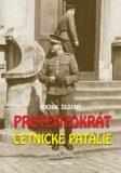 Protentokrát. Četnické patálie - Michal Dlouhý