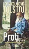 Proti... - Lev Nikolajevič Tolstoj