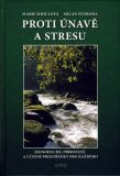 Proti únavě a stresu - Marie Mihulová, Milan Svoboda