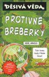 Protivné breberky - Nick Arnold