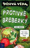 Protivné breberky - Nick Arnold, Tony De Saulles