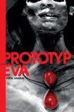 Prototyp Eva - Pišta Vandal Chrappa
