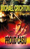 Proud času - Michael Crichton