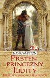 Prsten princezny Judity - Hana Whitton