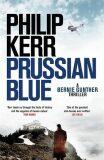Prussian Blue, Bernie Gunther 12 - Philip Kerr