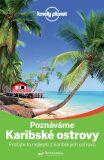 Průvodce - Karibské ostrovy – poznáváme - Ryan Ver Berkmoes, ...