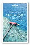 Průvodce Malajsie a Singapur (poznáváme) - Brett Atkinson, Lindsay Brown, ...