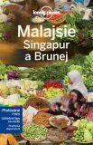Průvodce - Malajsie, Singapur a Brunej - Svojtka