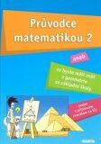 Průvodce matematikou 2 - Martina Palková