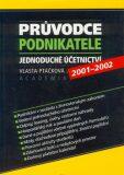 Průvodce podnikatele 2001-2002 - Vlasta Ptáčková