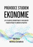 Průvodce studiem ekonomie - Vít Pošta, ...