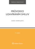 Průvodce uzavíráním smluv, 2. vydání - Dana Ondrejová