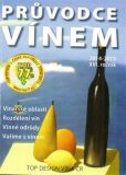 Průvodce vínem - Libor Jan,  Ivana Ludvíková, ...