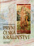 První česká království - Martin Wihoda