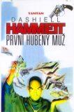 První hubený muž - Dashiell Hammett