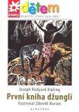 První kniha džunglí - Rudyard Kipling, ...