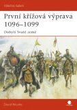 První křížová výprava 1096-1099 - David Nicolle