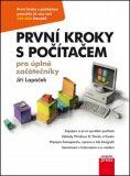 První kroky s počítačem pro úplné začátečníky - Jiří Lapáček
