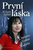 První láska - Věnováno Simoně Monyové - Richard Sacher
