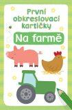 První obkreslovací kartičky   Na farmě - Svojtka