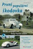 První populární škodovka - Zdeněk Vacek