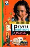 První prázdninová pusa - Patricia Schröderová, ...