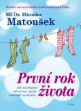 První rok života - Miroslav Matoušek