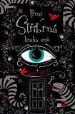 První stříbrná kniha snů - Kerstin Gierová