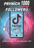 Prvních 1000 followerů - Mark E. Pocha