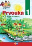 Prvouka 1 Pracovná učebnica pre 1. ročník ZŠ - Mária Kožuchová, ...