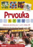 Prvouka hrou - Zábavné aktivity pro 1. až 3. třídu ZŠ - Radek Machatý