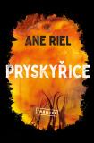 Pryskyřice - Ane Riel