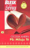 PS: Miluju Tě - Cecelia Ahern