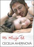 P.S: Miluju tě - Cecelia Ahern