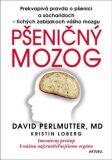 Pšeničný mozog - David Perlmutter, ...