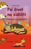Psí život na sídlišti - Jaromír Sypal