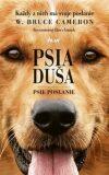 Psia duša Psie poslanie - W. Bruce Cameron