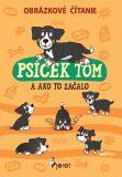 Psíček Tom a ako to začalo- obrázkové čítanie - Petr Šulc