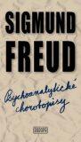 Psychoanalytické chorobopisy - Sigmund Freud