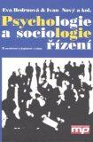 Psychologie a sociologie řízení - Eva Bedrnová, Ivan Nový