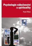 Psychologie náboženství a spirituality - Pavel Říčan