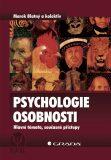 Psychologie osobnosti - Marek Blatný