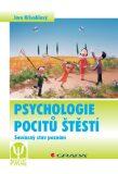 Psychologie pocitů štěstí - Jaro Křivohlavý