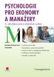 Psychologie pro ekonomy a manažery - Daniela Pauknerová, ...