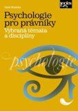 Psychologie pro právníky - Pavel Hlavinka